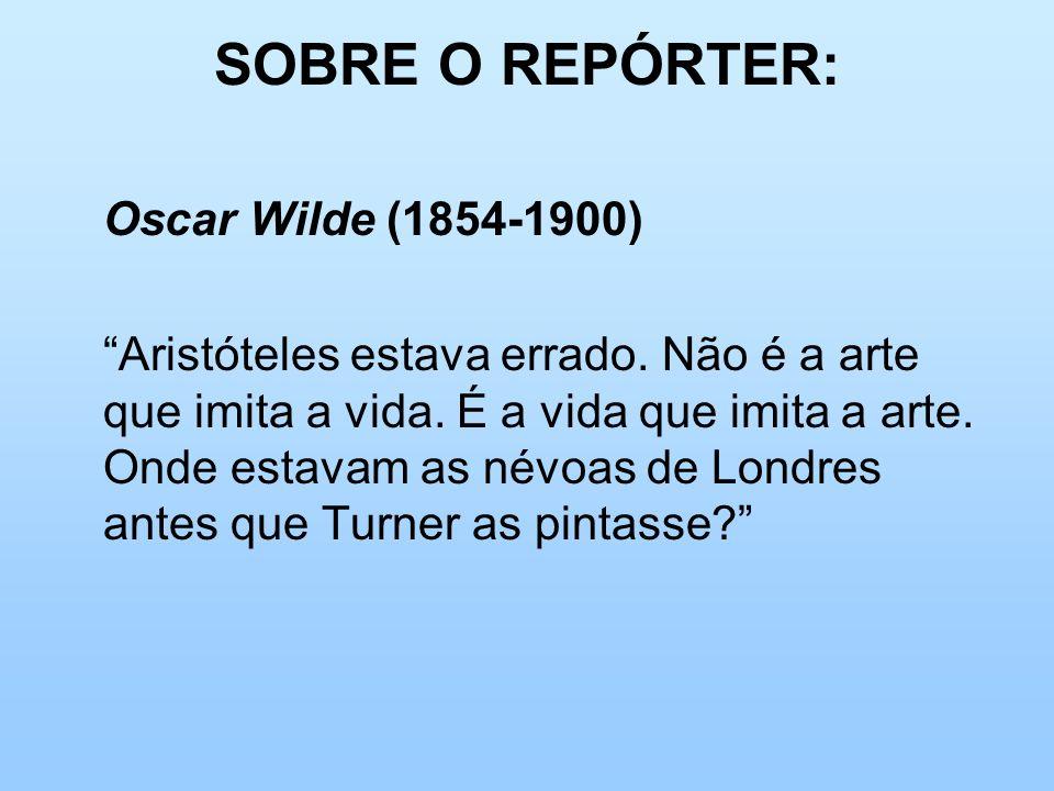SOBRE O REPÓRTER: Oscar Wilde (1854-1900)