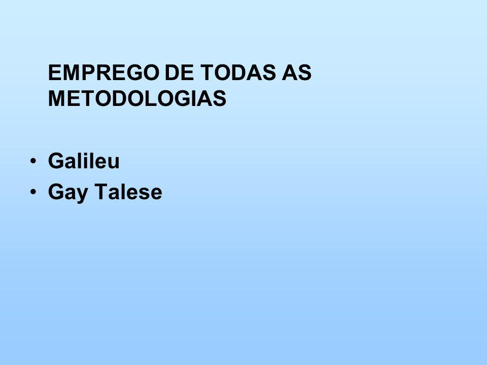 EMPREGO DE TODAS AS METODOLOGIAS