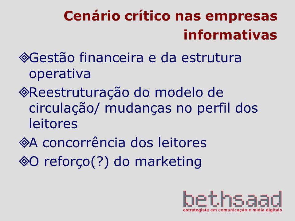 Cenário crítico nas empresas informativas