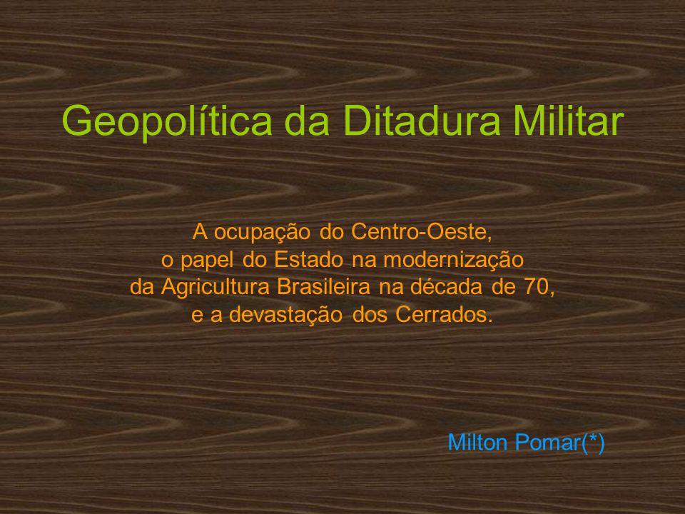 Geopolítica da Ditadura Militar