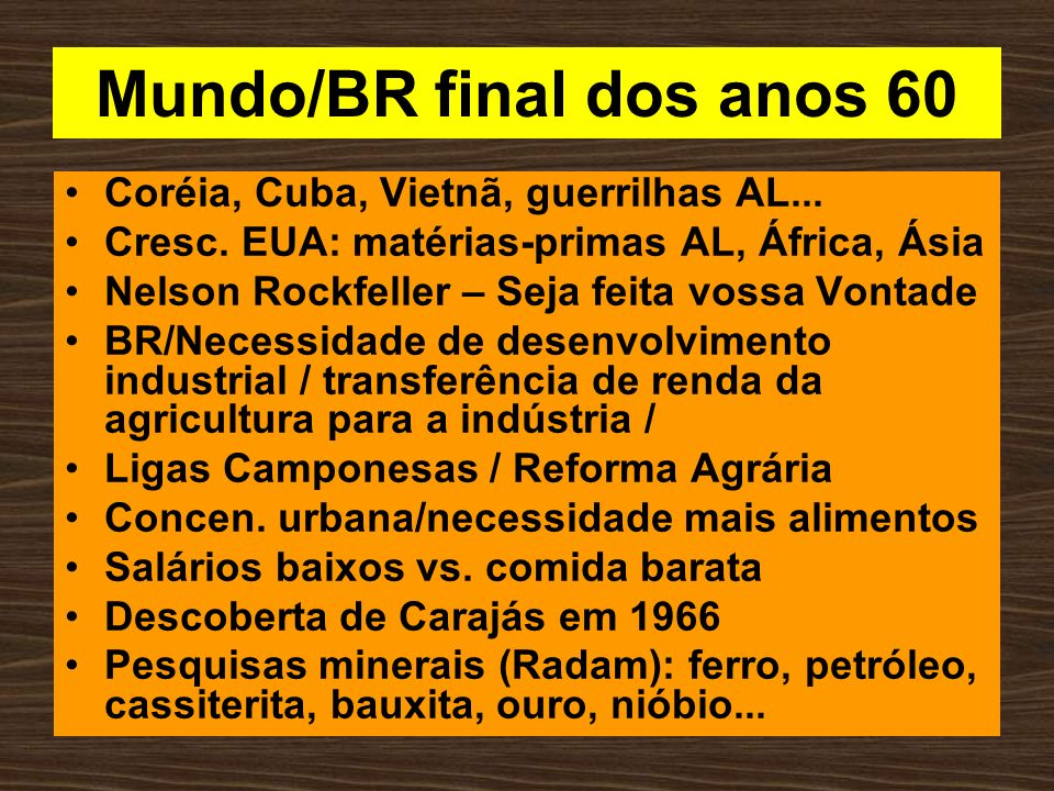 Mundo/BR final dos anos 60
