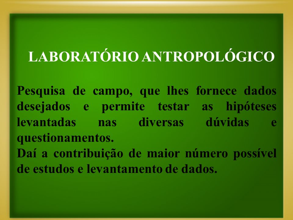 LABORATÓRIO ANTROPOLÓGICO