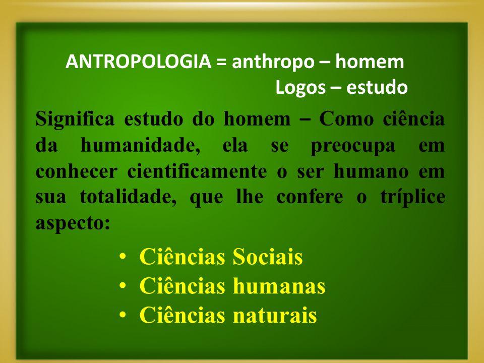 Ciências Sociais Ciências humanas Ciências naturais