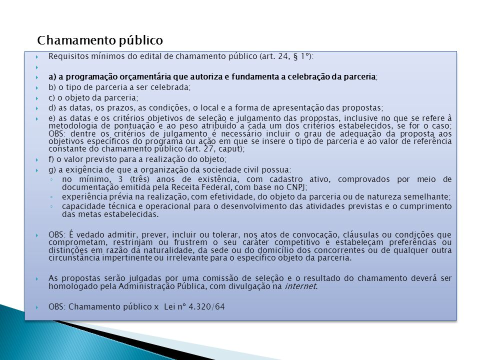 Chamamento público Requisitos mínimos do edital de chamamento público (art. 24, § 1º):