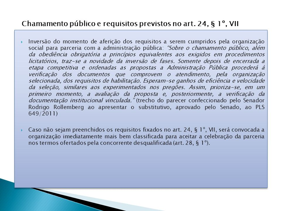 Chamamento público e requisitos previstos no art. 24, § 1º, VII