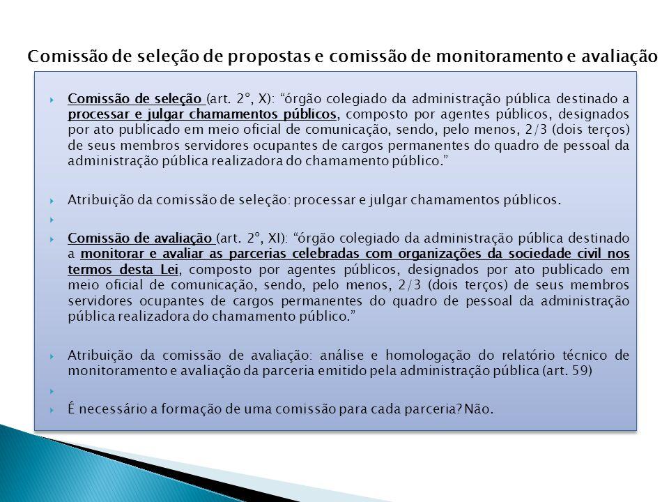 Comissão de seleção de propostas e comissão de monitoramento e avaliação