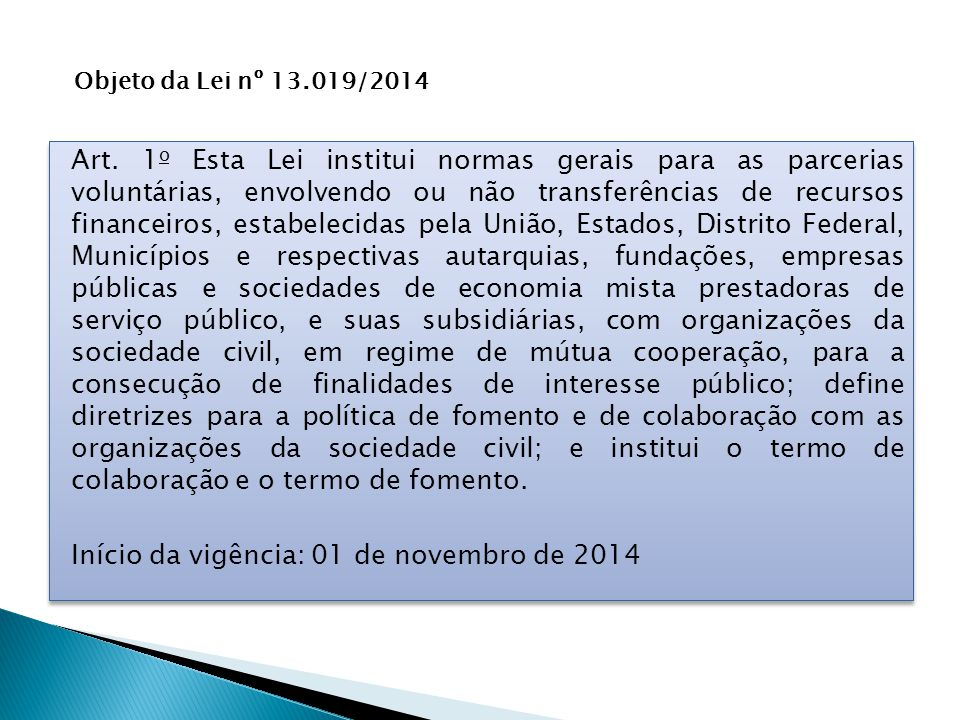 Objeto da Lei nº 13.019/2014