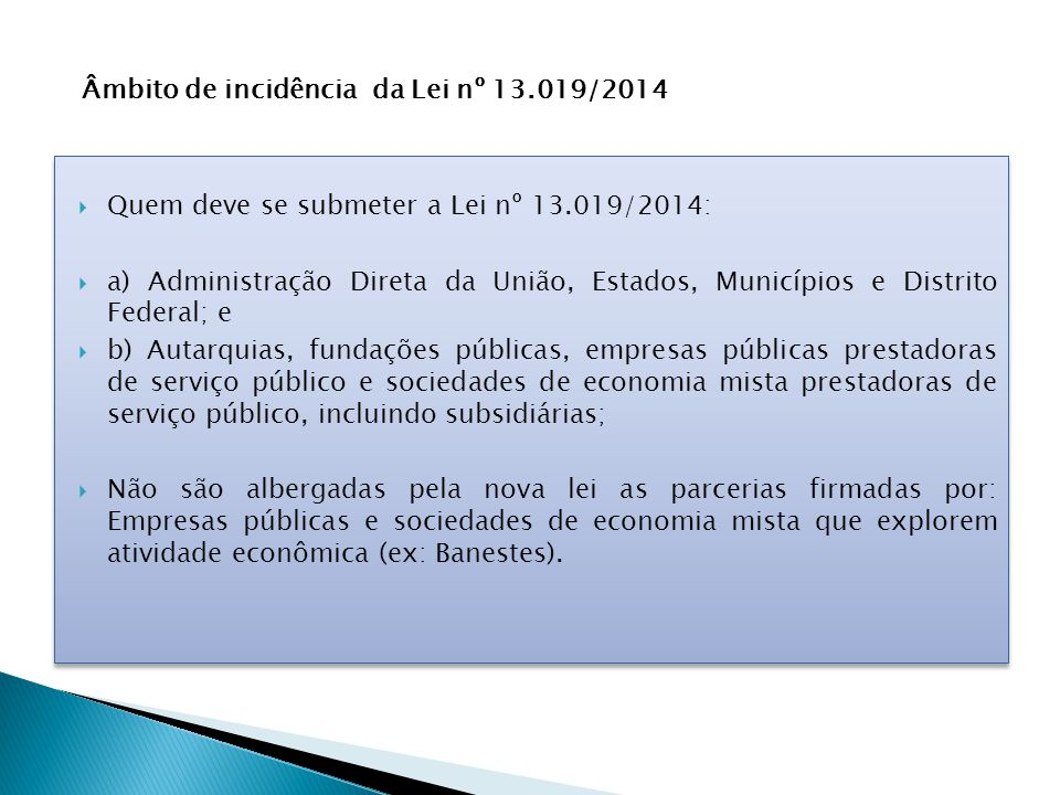 Âmbito de incidência da Lei nº 13.019/2014