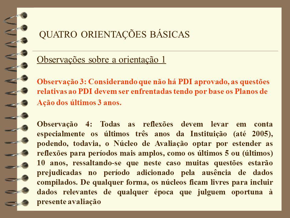 QUATRO ORIENTAÇÕES BÁSICAS