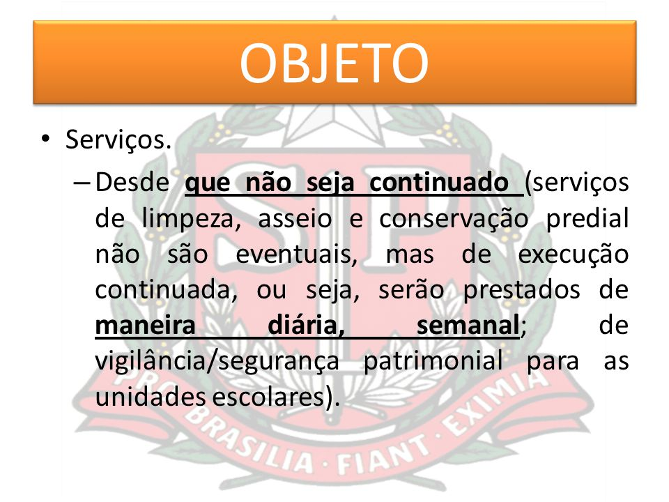 OBJETO Serviços.