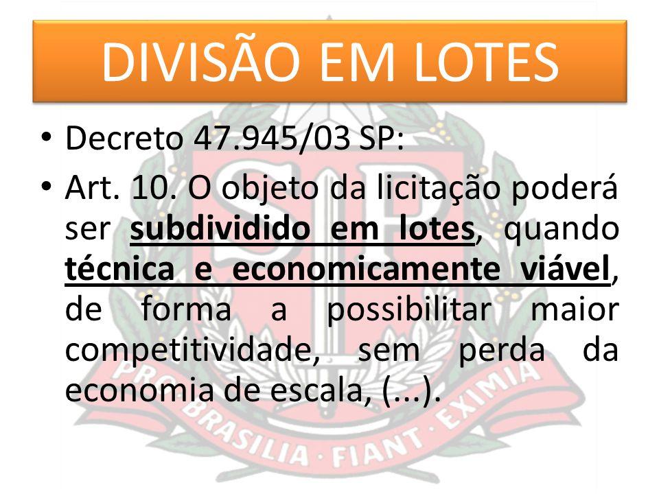 DIVISÃO EM LOTES Decreto 47.945/03 SP: