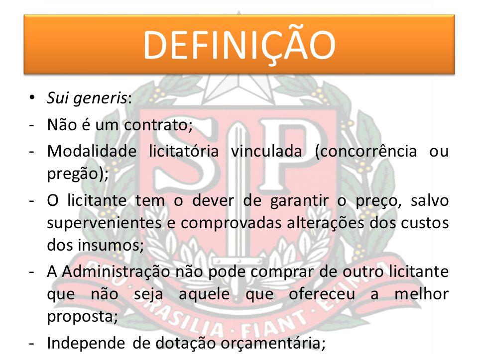 DEFINIÇÃO Sui generis: Não é um contrato;