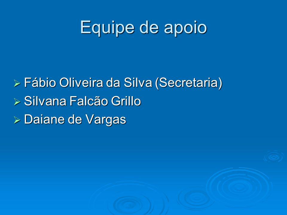 Equipe de apoio Fábio Oliveira da Silva (Secretaria)