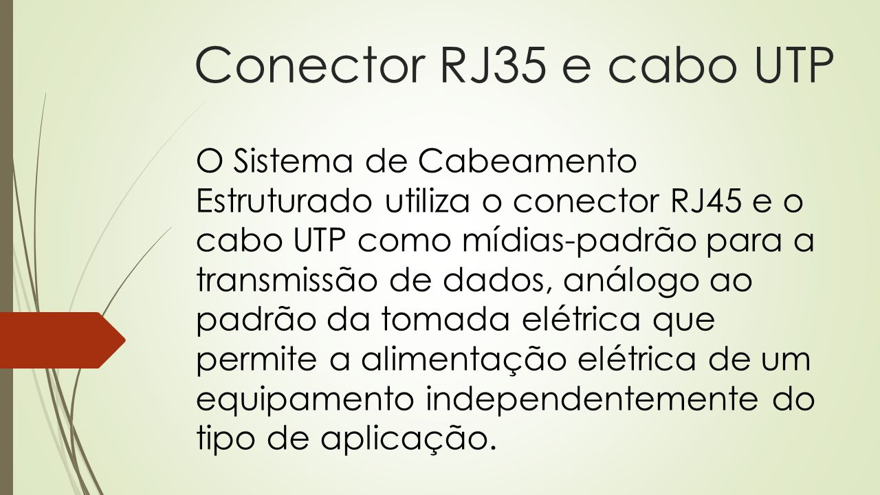 Conector RJ35 e cabo UTP