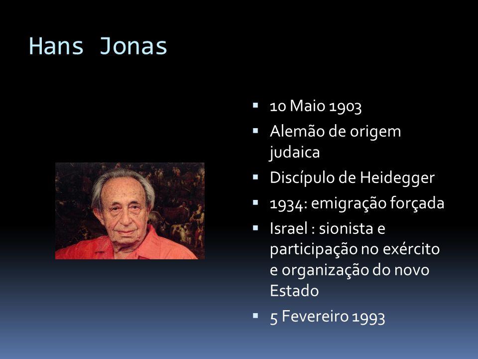 Hans Jonas 10 Maio 1903 Alemão de origem judaica