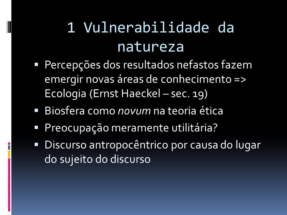 1 Vulnerabilidade da natureza