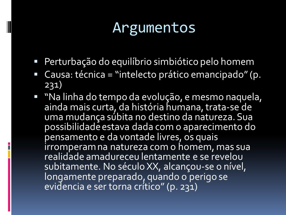 Argumentos Perturbação do equilíbrio simbiótico pelo homem
