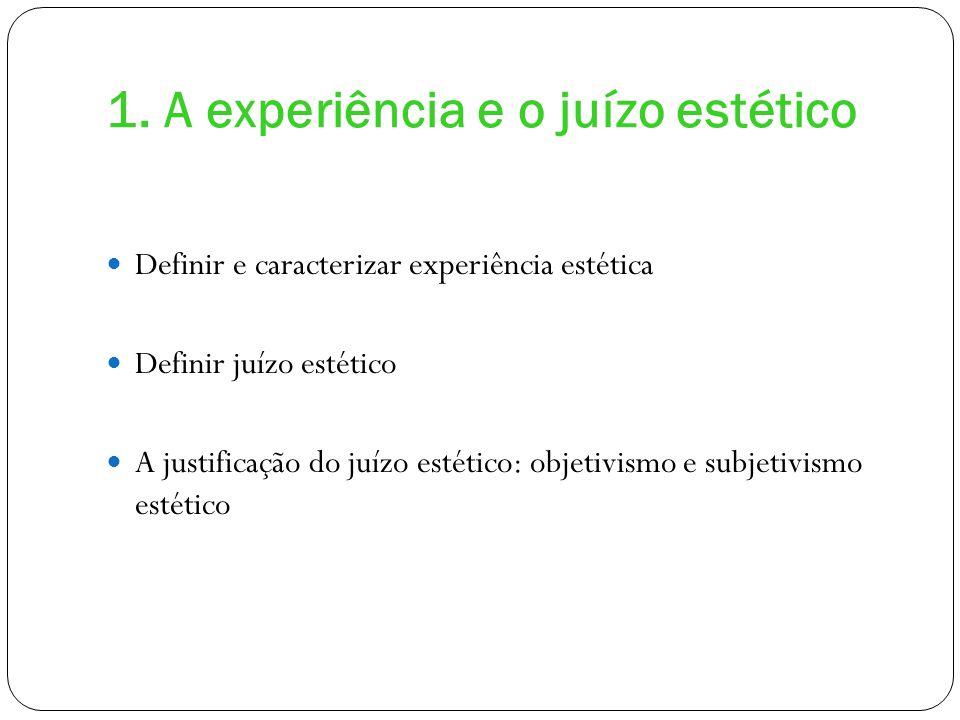 1. A experiência e o juízo estético