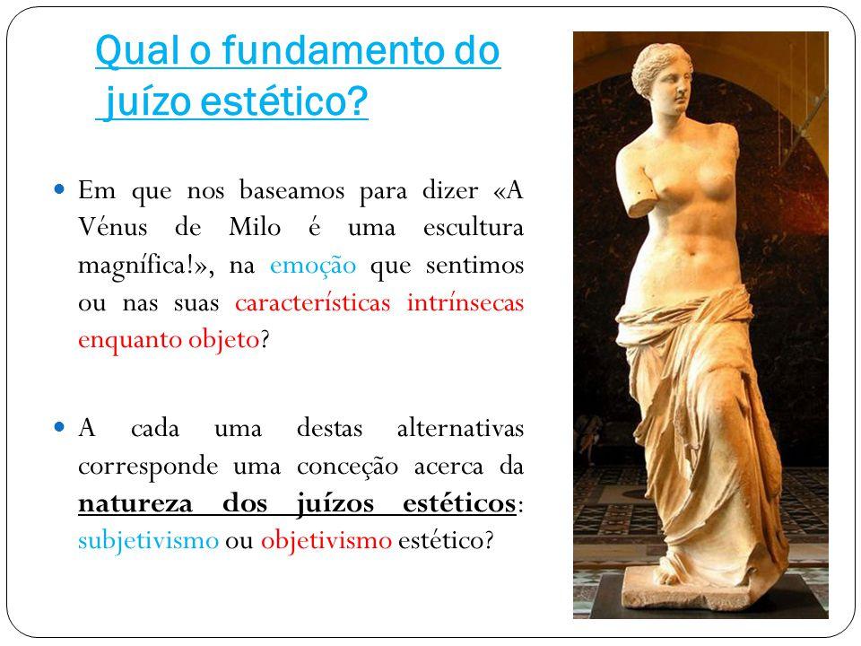 Qual o fundamento do juízo estético