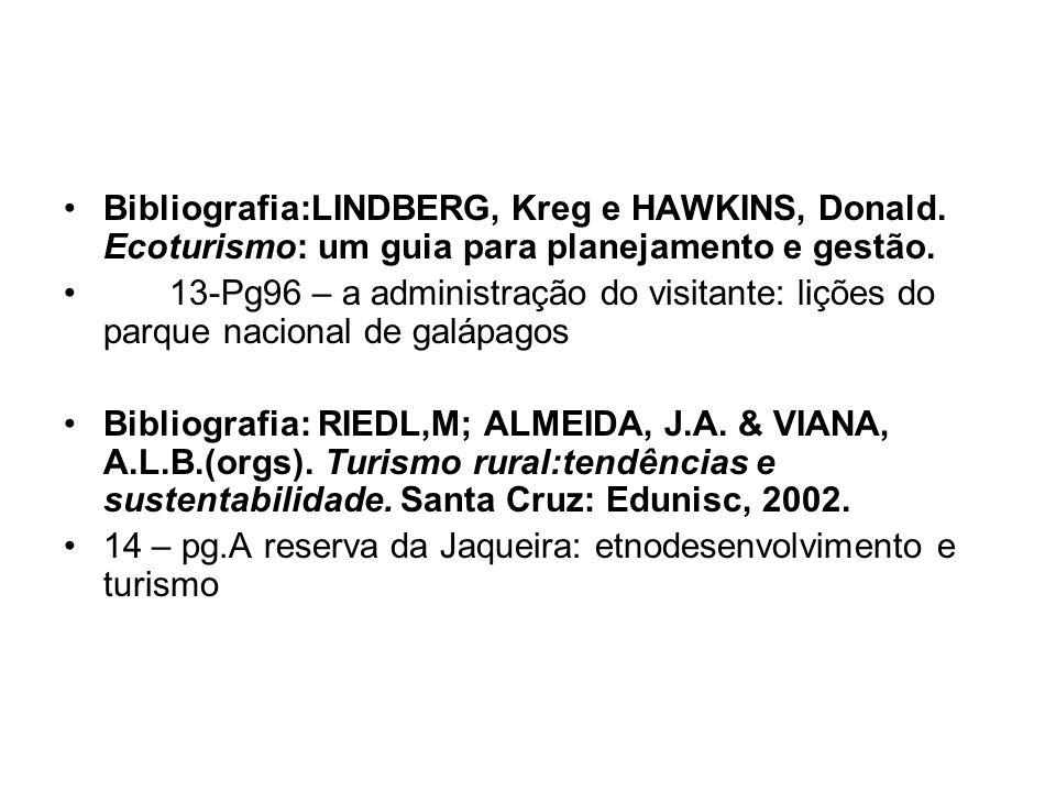 Bibliografia:LINDBERG, Kreg e HAWKINS, Donald
