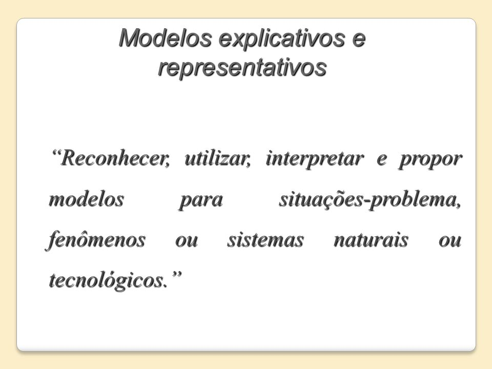 Modelos explicativos e representativos