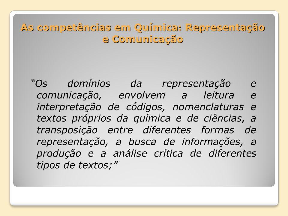 As competências em Química: Representação e Comunicação