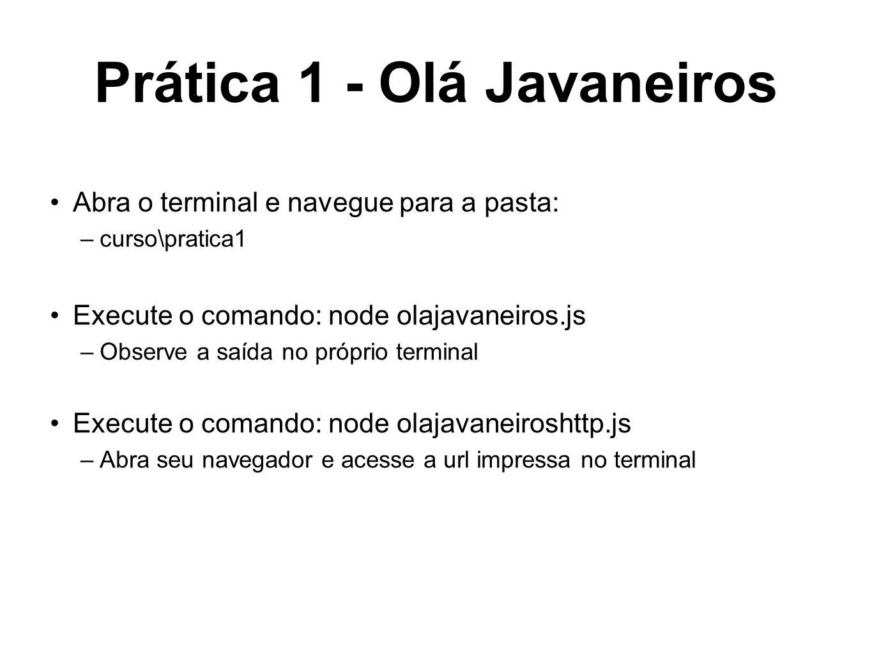 Prática 1 - Olá Javaneiros