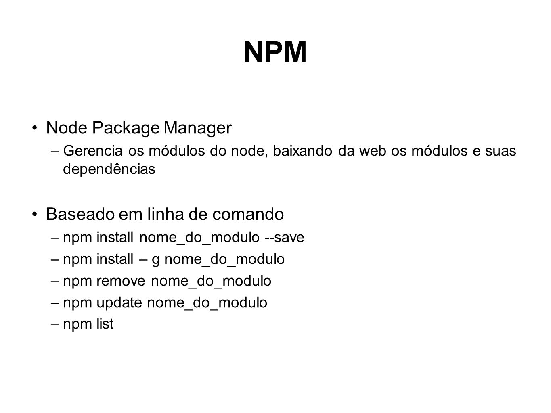 NPM Node Package Manager Baseado em linha de comando