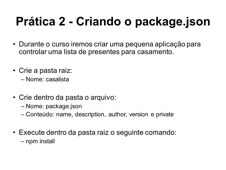Prática 2 - Criando o package.json