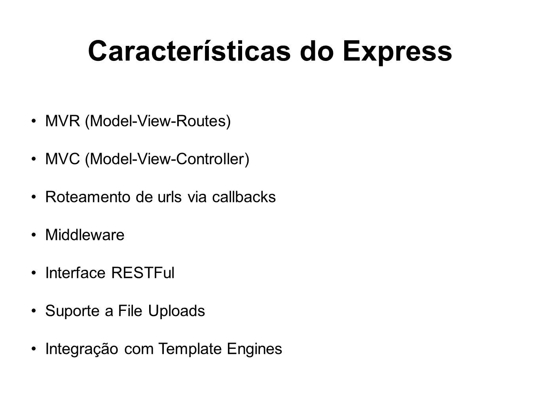 Características do Express