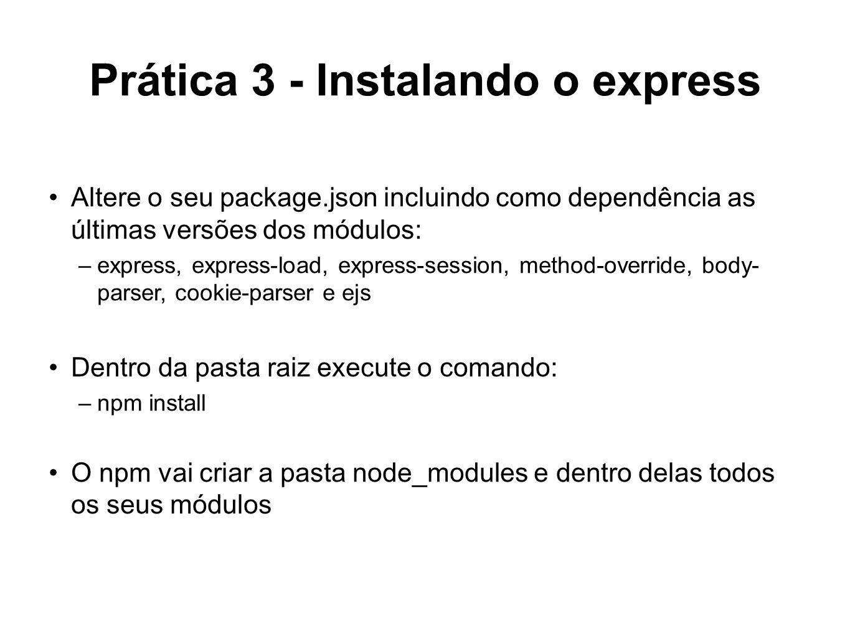 Prática 3 - Instalando o express
