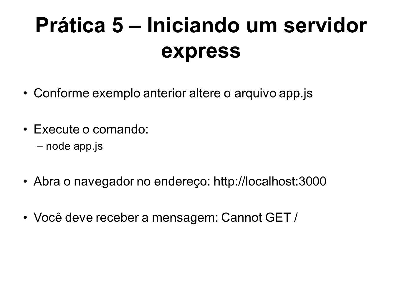 Prática 5 – Iniciando um servidor express