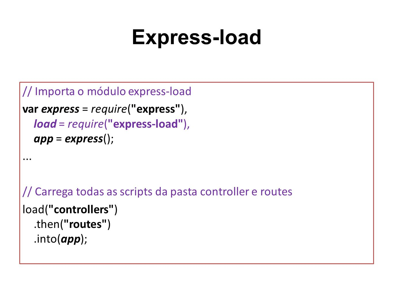 Express-load // Importa o módulo express-load