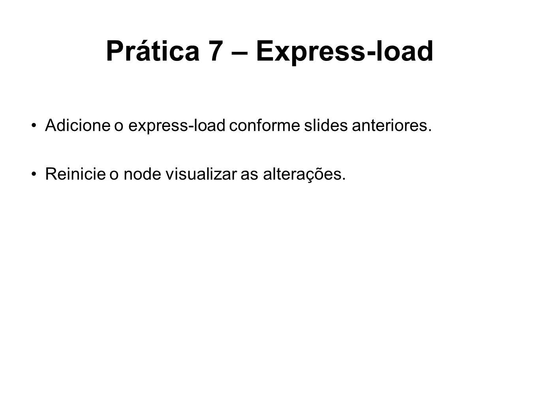 Prática 7 – Express-load