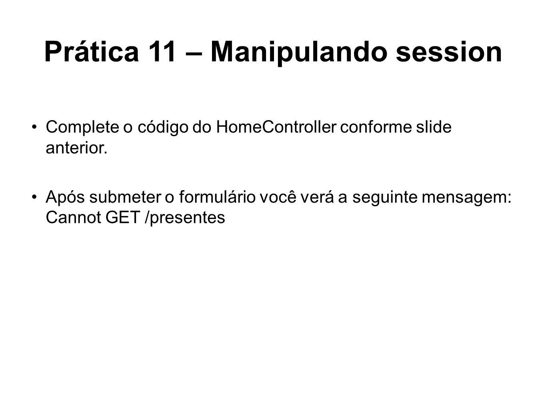 Prática 11 – Manipulando session