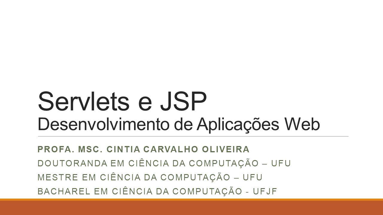Servlets e JSP Desenvolvimento de Aplicações Web