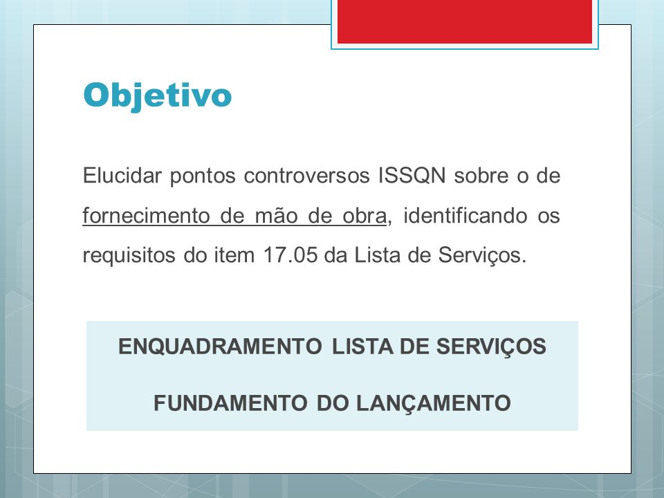 ENQUADRAMENTO LISTA DE SERVIÇOS FUNDAMENTO DO LANÇAMENTO