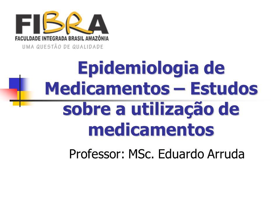 Professor: MSc. Eduardo Arruda
