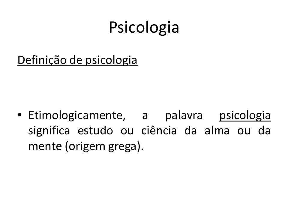 Psicologia Definição de psicologia