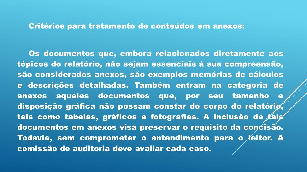 Critérios para tratamento de conteúdos em anexos: