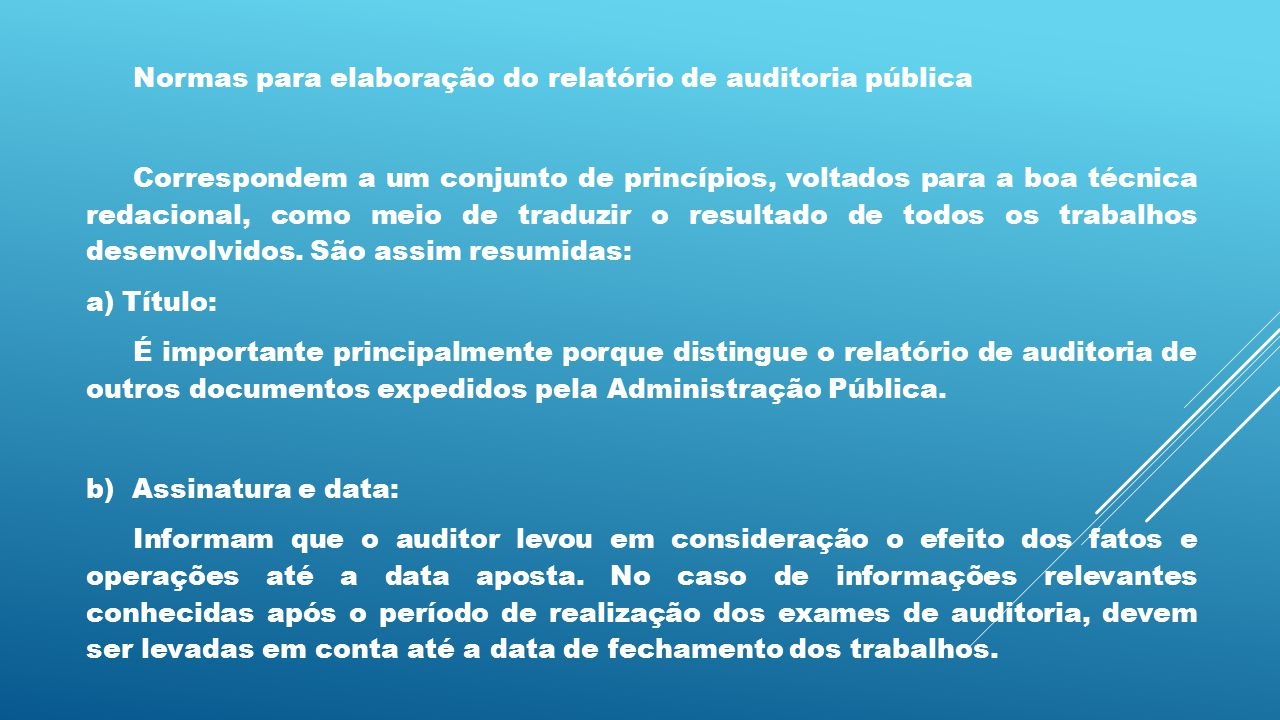 Normas para elaboração do relatório de auditoria pública