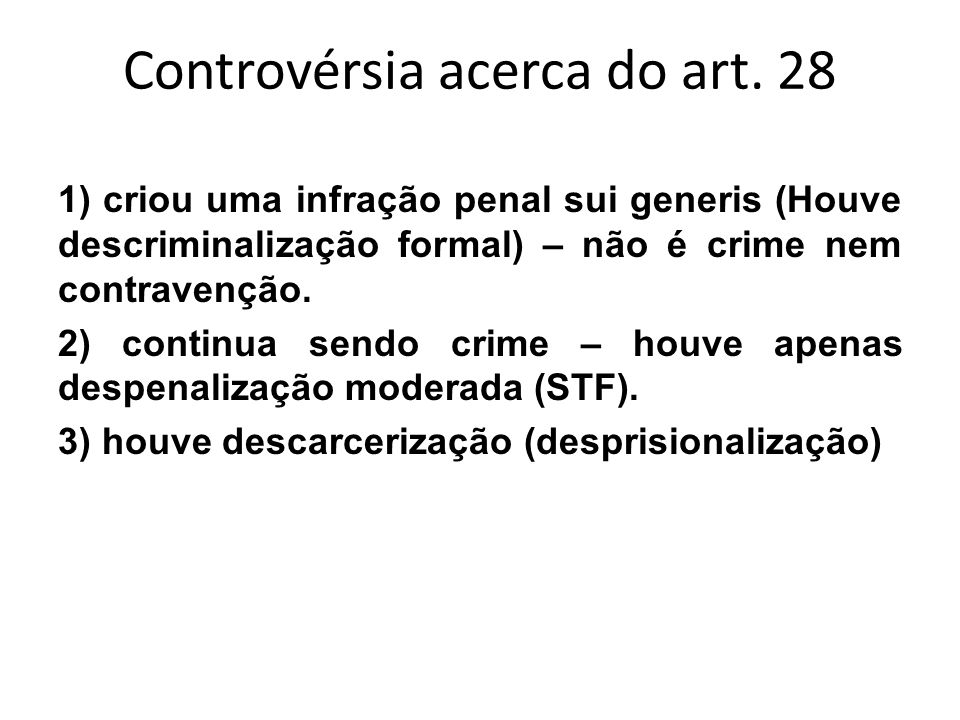 Controvérsia acerca do art. 28