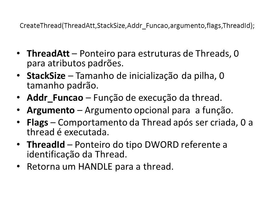 StackSize – Tamanho de inicialização da pilha, 0 tamanho padrão.