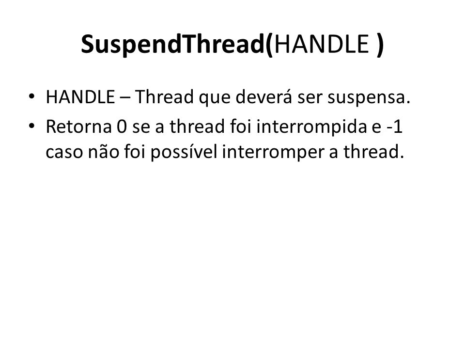 SuspendThread(HANDLE )
