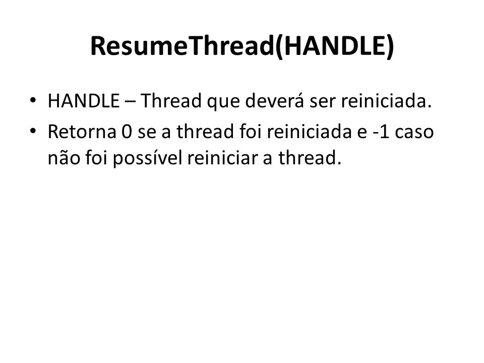 ResumeThread(HANDLE)