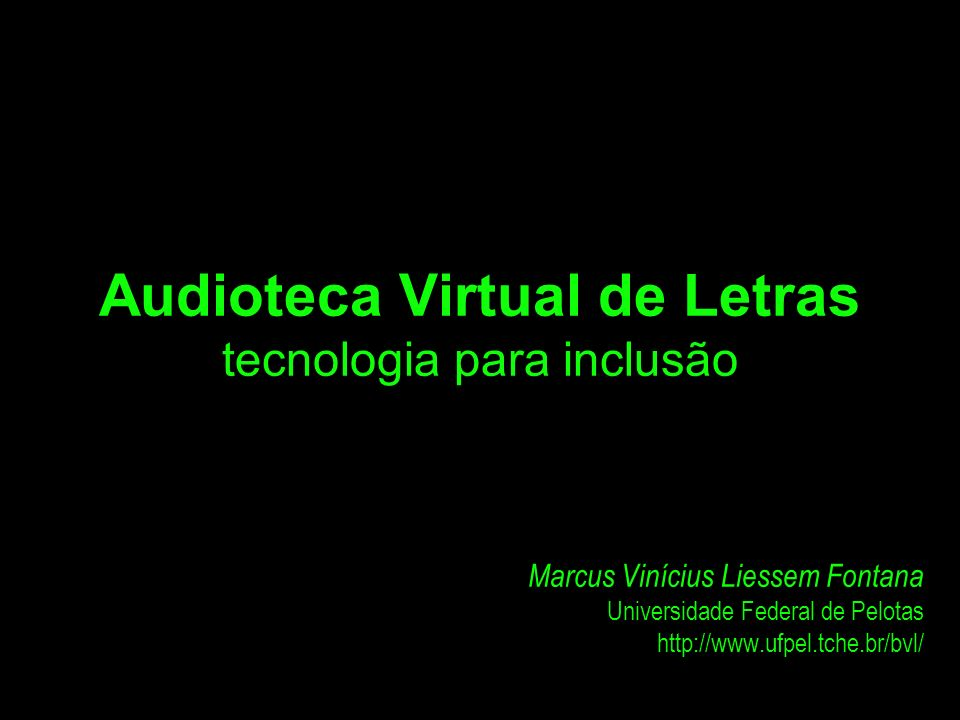 Audioteca Virtual de Letras tecnologia para inclusão