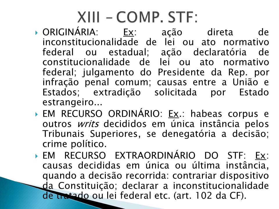 XIII – COMP. STF: