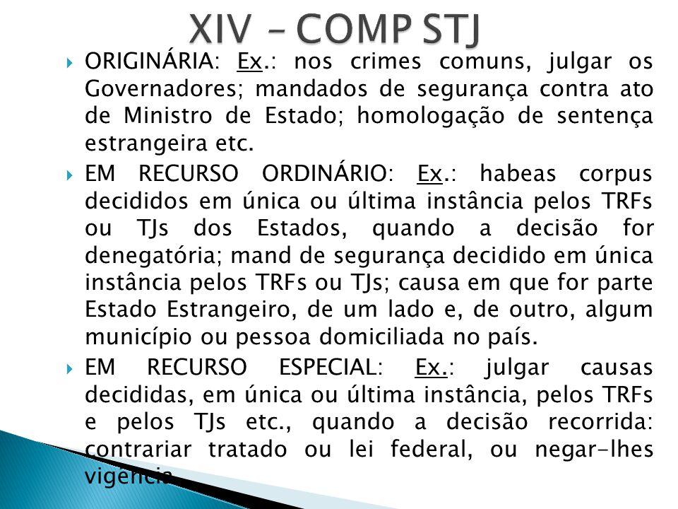XIV – COMP STJ