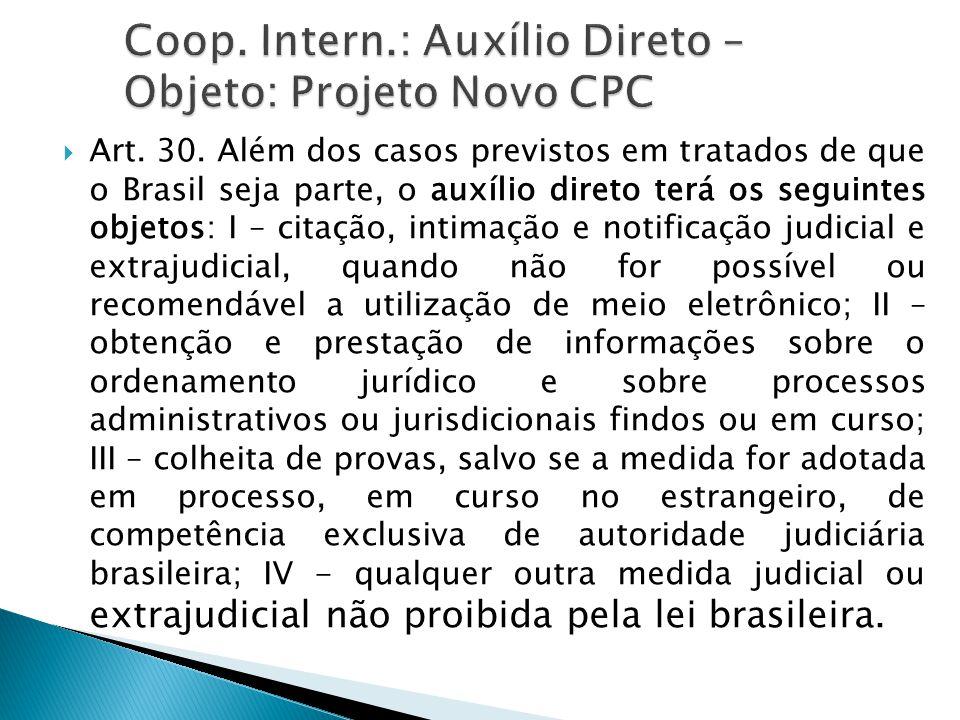 Coop. Intern.: Auxílio Direto – Objeto: Projeto Novo CPC