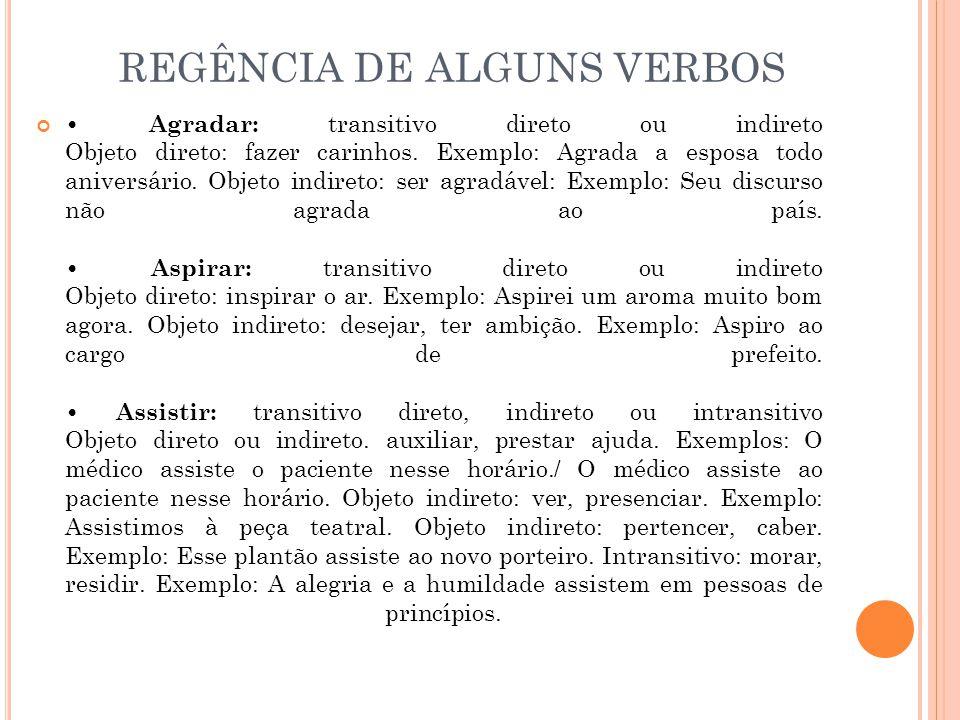 REGÊNCIA DE ALGUNS VERBOS